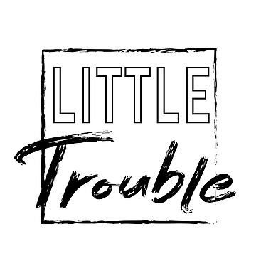 Little Trouble  by GeometricLove