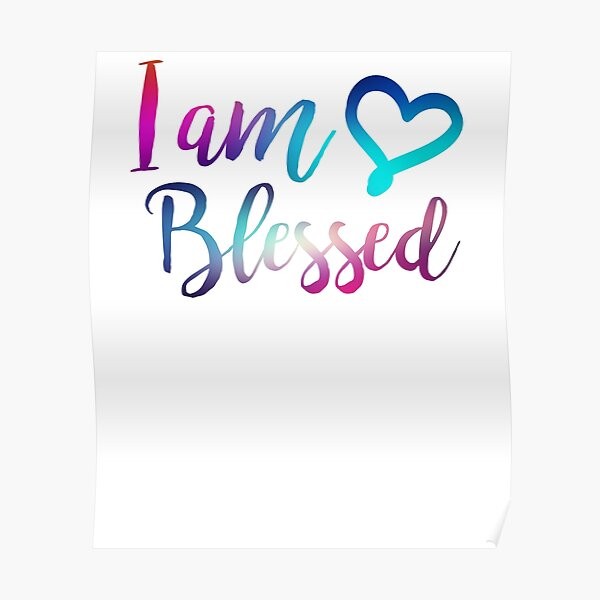 I Am Blessed - Christian Humor Humble Hash Tag Gift Poster