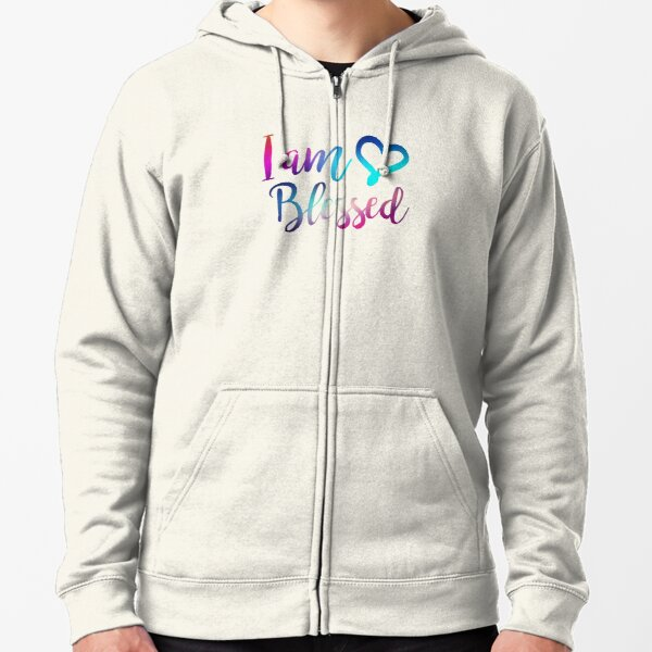 I Am Blessed - Christian Humor Humble Hash Tag Gift Zipped Hoodie