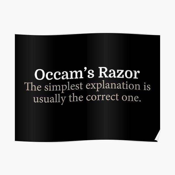 Occam's Razor Science Principle Quote Poster