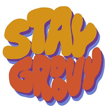 Stay Groovy by JuicyUS