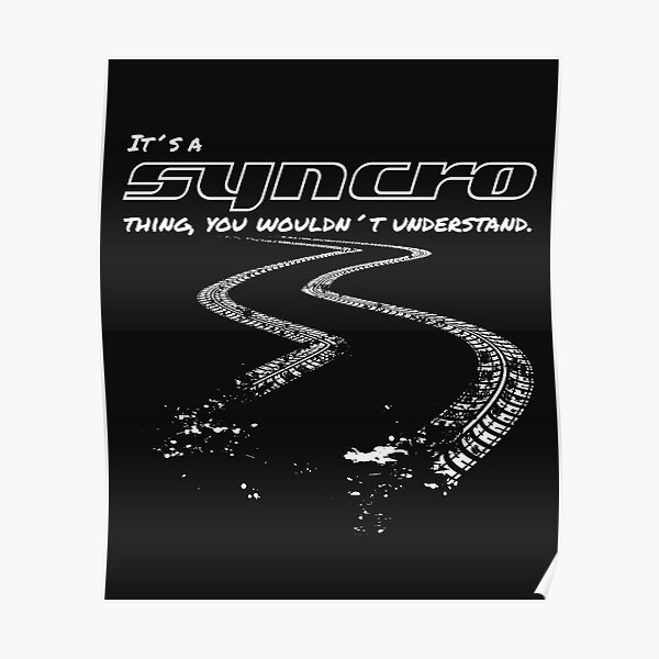 Funny saying and quote Vanagon T3 Syncro Thing ... Tire Tracks Black Poster