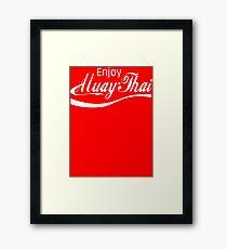 Enjoy Muay Thai  Framed Print
