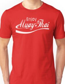 Enjoy Muay Thai  Unisex T-Shirt