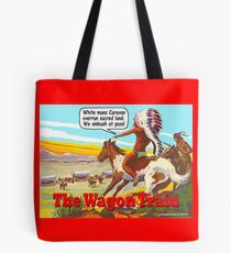 The Wagon Train Tote Bag