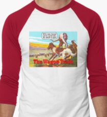 The Wagon Train Men's Baseball ¾ T-Shirt