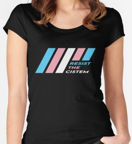 Pride Stripe: Resist The Cistem Fitted Scoop T-Shirt