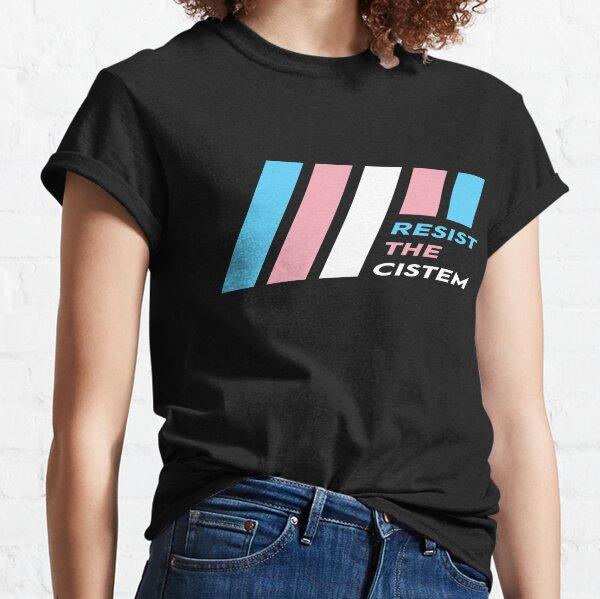 Pride Stripe: Resist The Cistem Classic T-Shirt