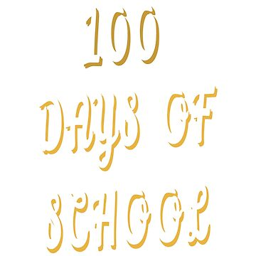 100 Days of School design by jhussar