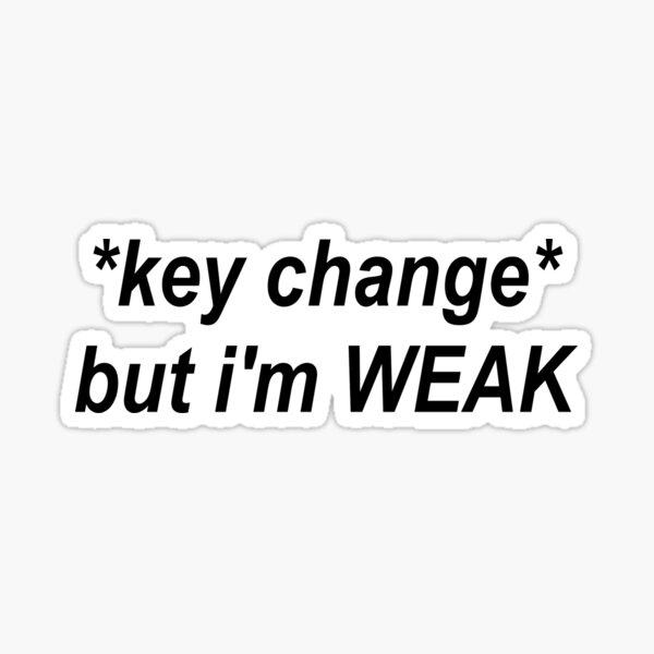 Weak Key Change Sticker