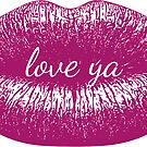 love ya lips by sophiepal