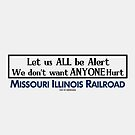 Missouri-Illinois Railroad safety signage - from 'In the Heat of the Night' by CultofAmericana