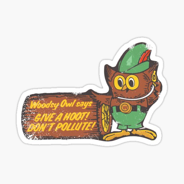 Woodsy Owl Sticker