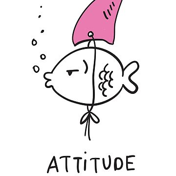 Attitude fish, confidence, cool t-shirt design, gift idea by byzmo
