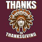 Amerikanischer Ureinwohner Thanksgiving Nein, danke von everydayjane