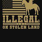 ICE abschaffen - Niemand ist auf gestohlenem Land illegal von everydayjane