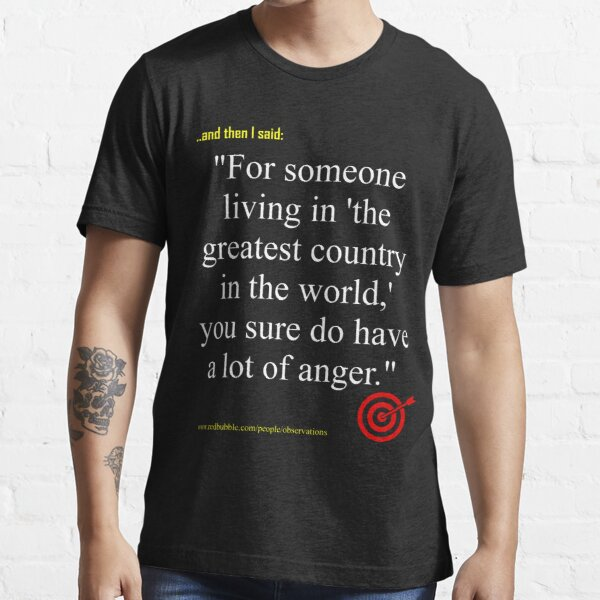 Anger much? (white text) Essential T-Shirt