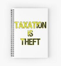 Taxation Is Theft Spiral Notebook