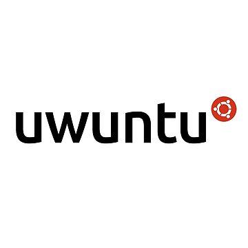 Uwuntu by LabRatBiatch