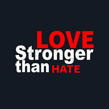 Love stronger than hate by LisaLiza