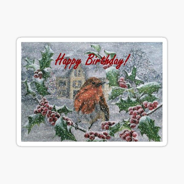 Very Snowy Robin Birthday Card  Sticker