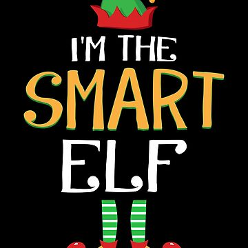Funny I'm The Smart Elf Family Group Christmas by JapaneseInkArt