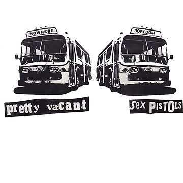 Pretty Vacant by BlueMonday1982