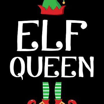 Elf Queen Funny Family Christmas Holiday Group Gift by JapaneseInkArt