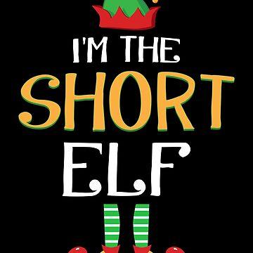 Funny I'm The Short Elf Family Group Christmas  by JapaneseInkArt