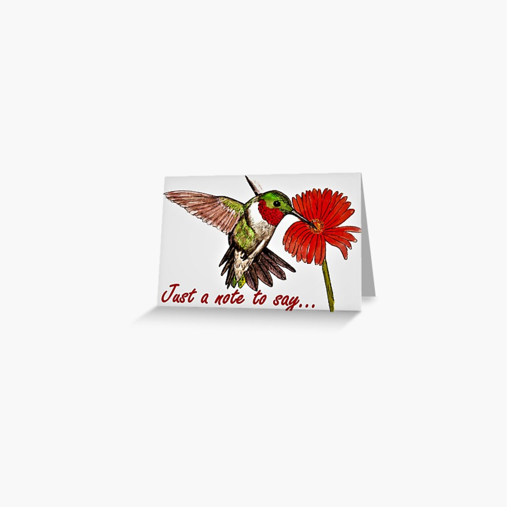 Humming Bird - Just a Note to Say... Card Greeting Card