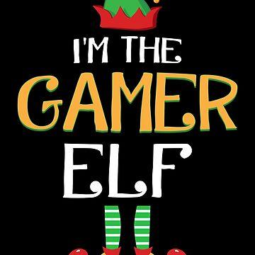 Funny I'm The Gamer Elf Family Group Christmas by JapaneseInkArt
