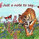 Tiger in a Perfect World - Just a Note to Say... Card by EuniceWilkie