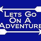 Lets Go On A Adventure by KWJphotoart