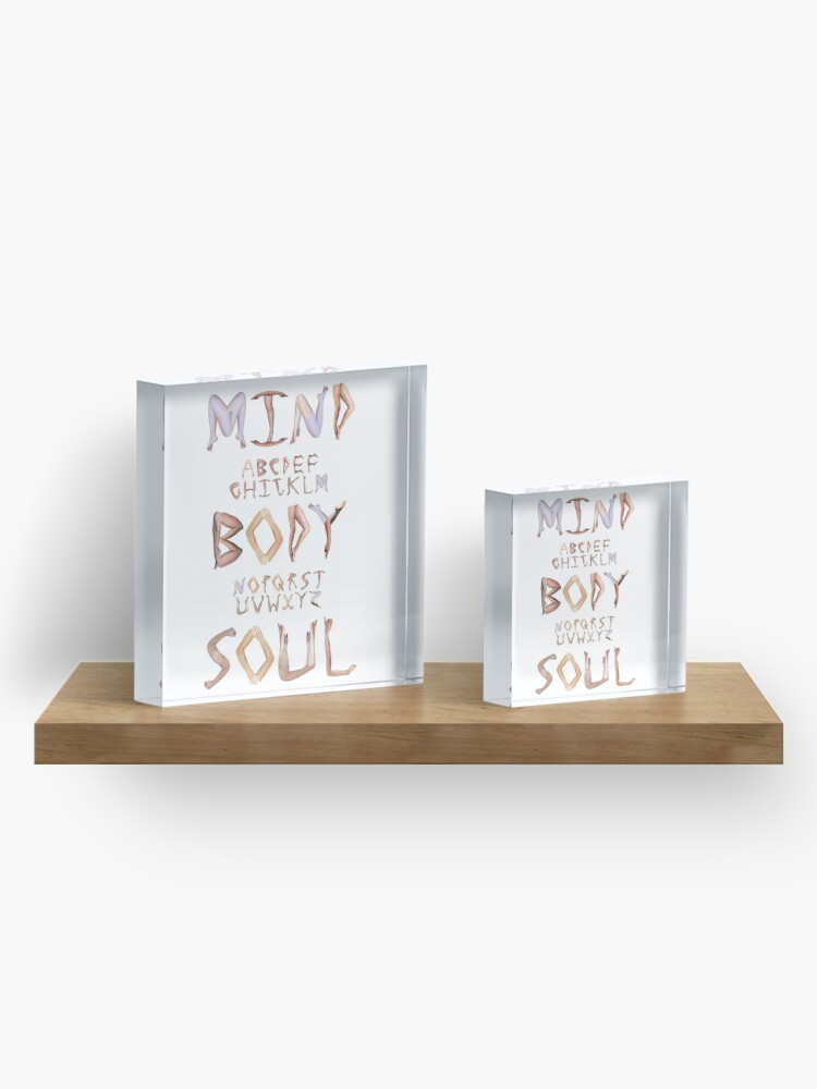 Alternate view of Mind Body Soul Acrylic Block