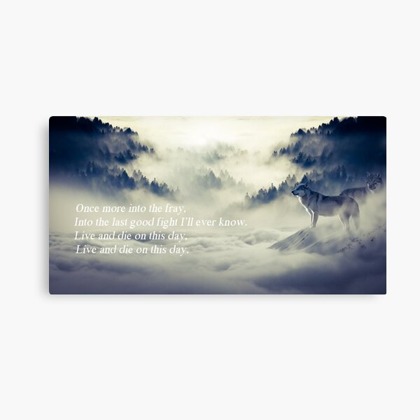 Once more into the fray Canvas Print
