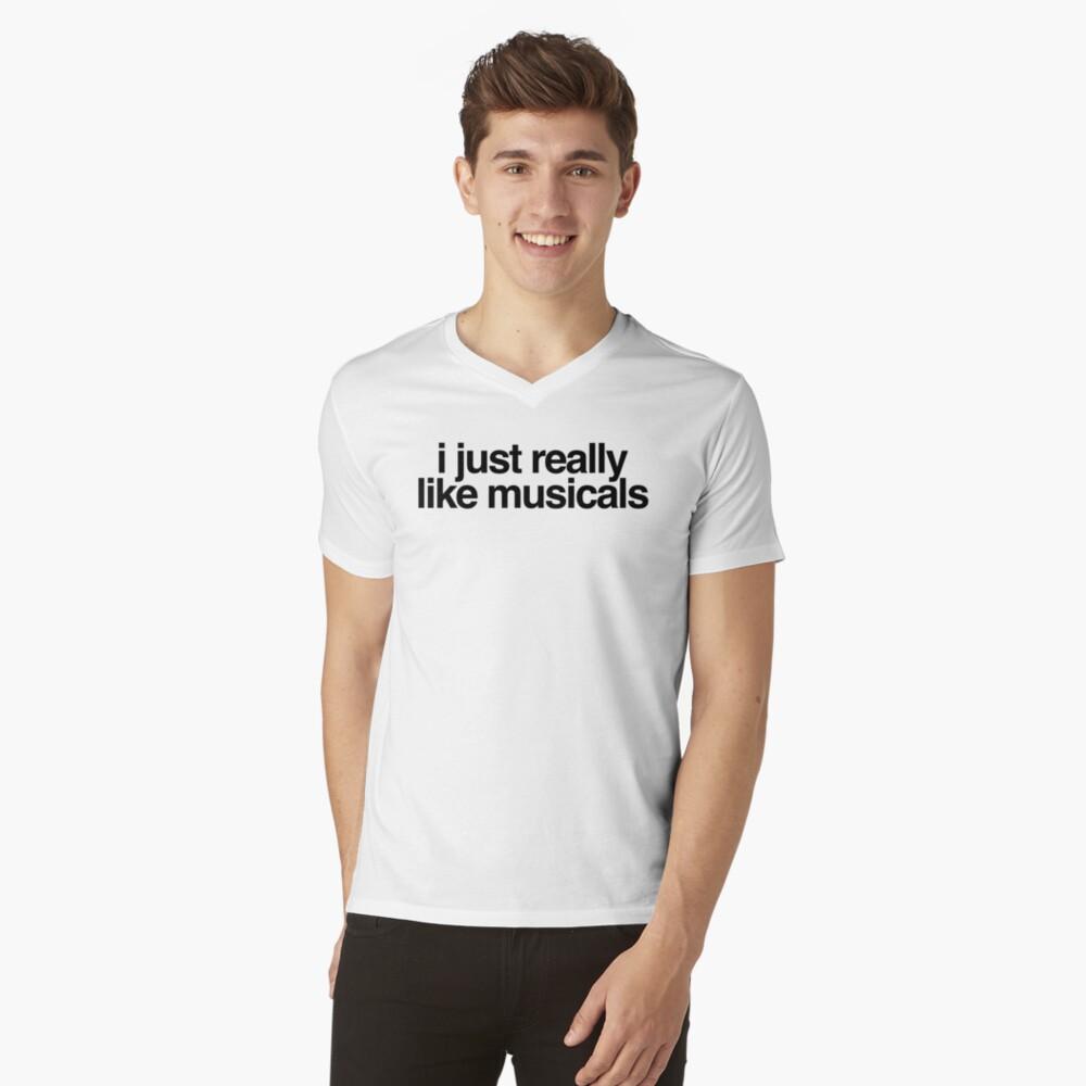 simplemente me gustan los musicales Camiseta de cuello en V