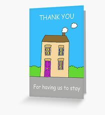Thank You for Having Us to Stay. Greeting Card
