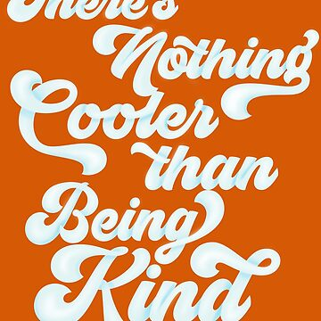 There's Nothing Cooler Than Being Kind | Anti-Bullying | Choose Kind | Teacher of Kindness by ShikitaMakes