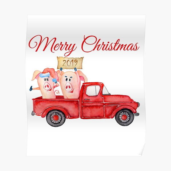 Red Pickup Truck and Xmas Piglets 2019 - Funny Christmas Pigs 2019 Poster