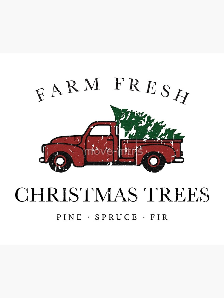 Christmas Tree Farm Vintage Truck by move-mtns