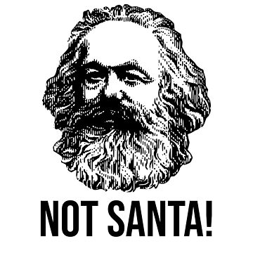 NOT SANTA! Karl Marx communism Christmas man by kailukask