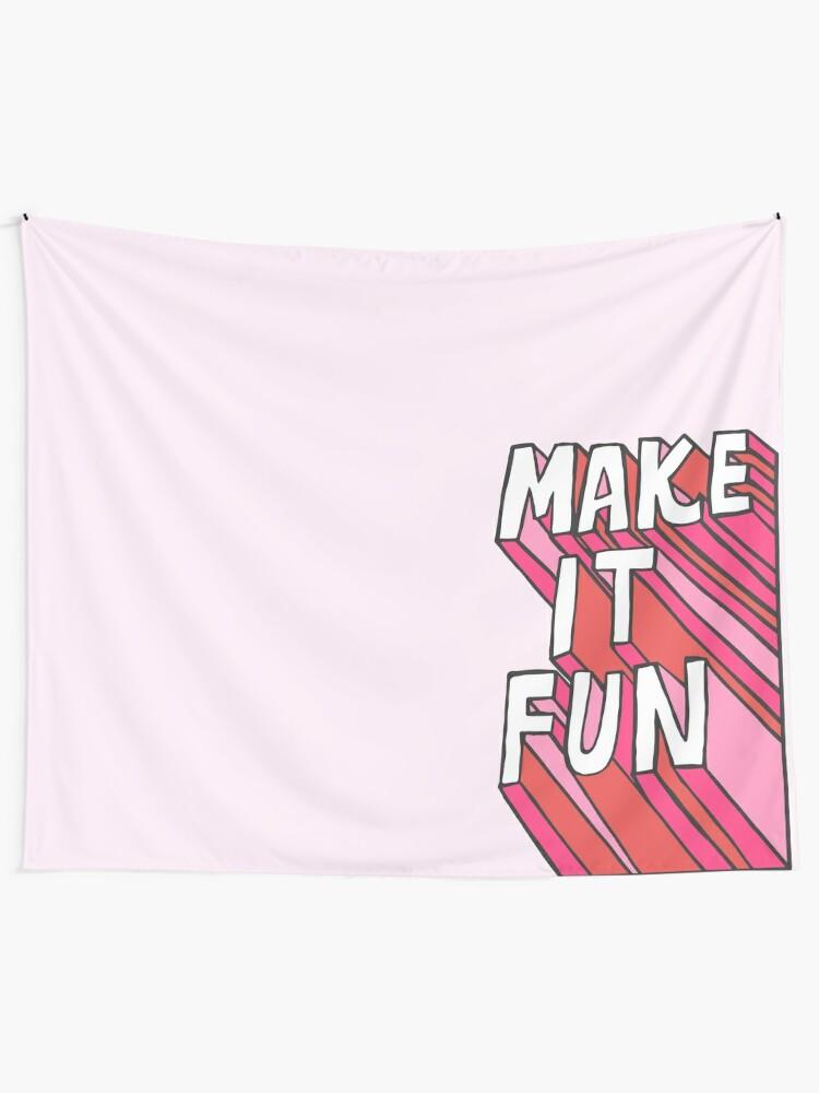 Alternate view of Make it Fun! Tapestry