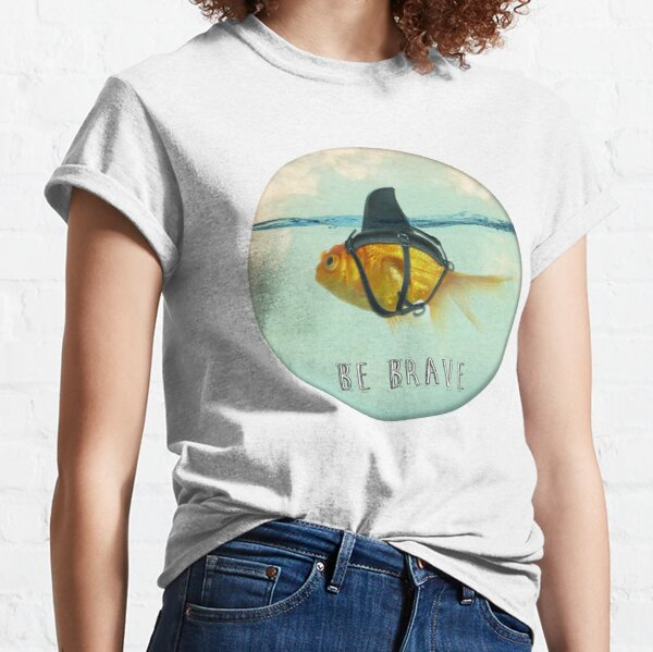 Be Brave - Brilliant Disguise Classic T-Shirt