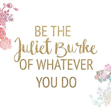 Be the Juliet Burke of Whatever You Do by timelessdreams