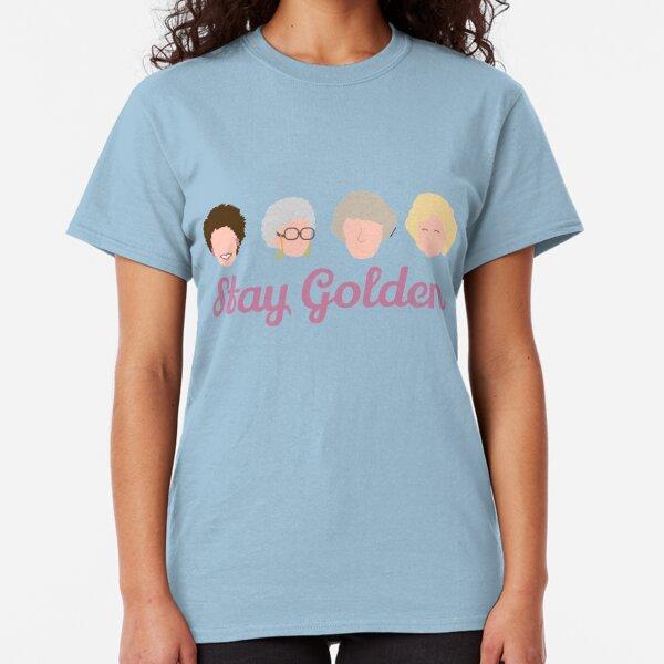 Stay Golden Golden Girls Classic T-Shirt