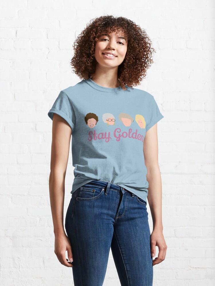 Alternate view of Stay Golden Golden Girls Classic T-Shirt