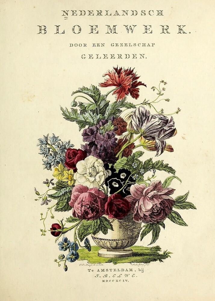 Nederlandsch bloemwerk (Dutch Flower Arrangements) from 1794 by Douglas E.  Welch