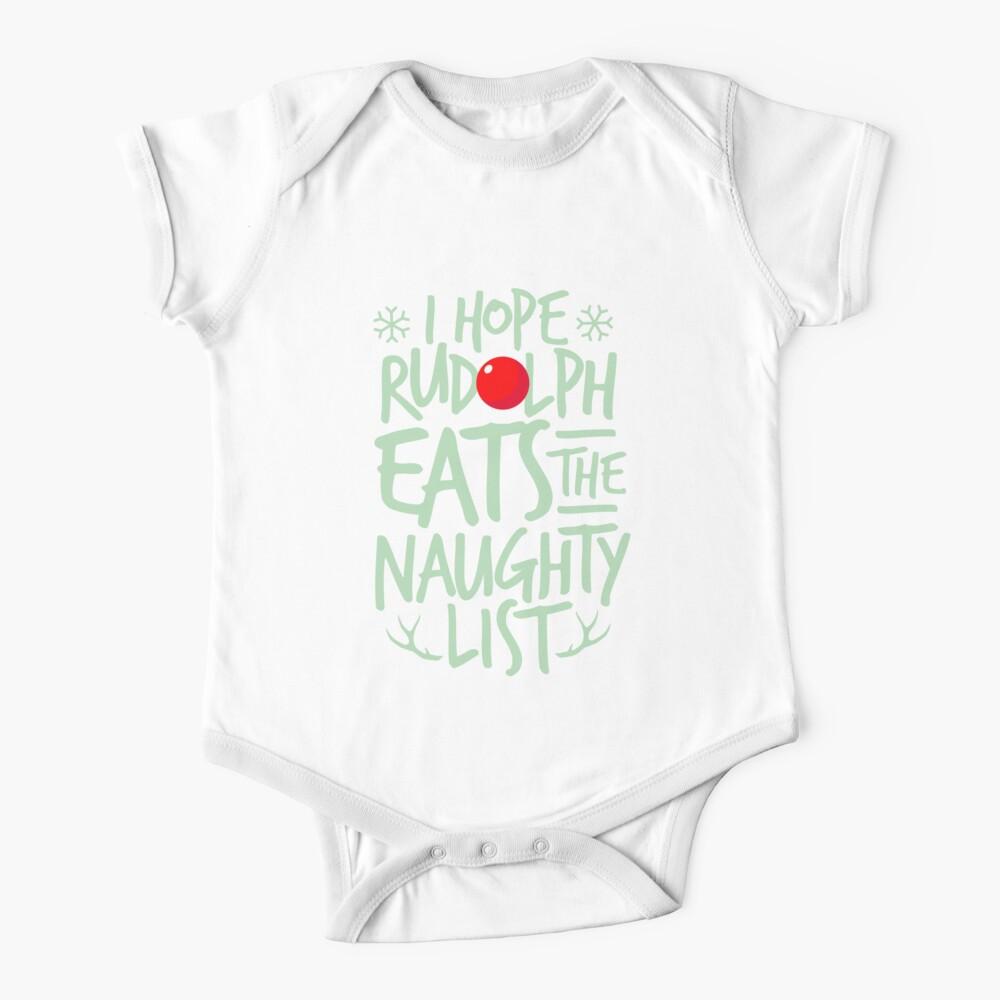 Baby onesie I hope Rudolph eats the naughty list