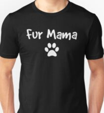 Fur Mama Light Med Paw Unisex T-Shirt