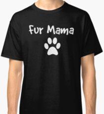 Fur Mama Light Lg Paw Classic T-Shirt